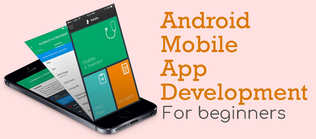 Android Mobile Application Development for Beginners